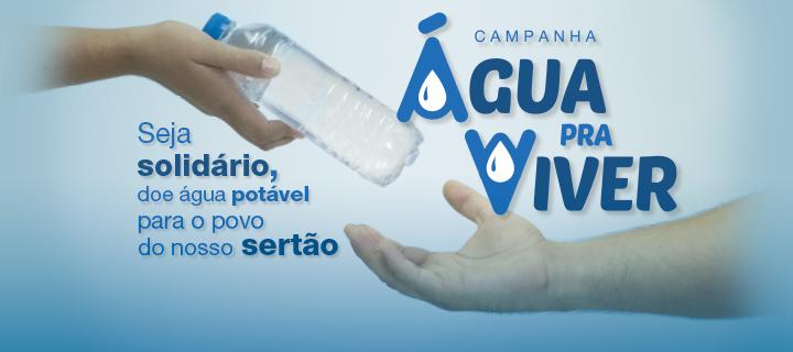 """Campanha """"Água pra Viver"""""""